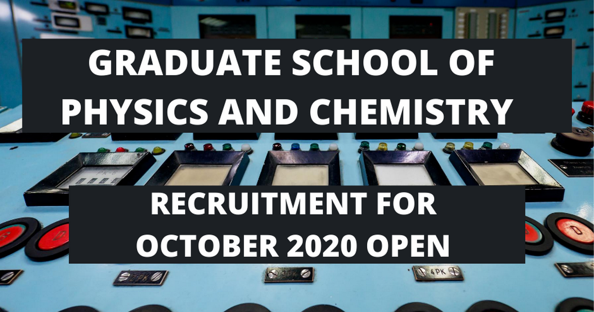 Graduate School of Physics and Chemistry 2020